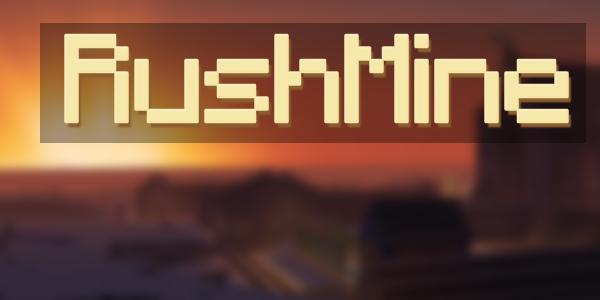 RushMine