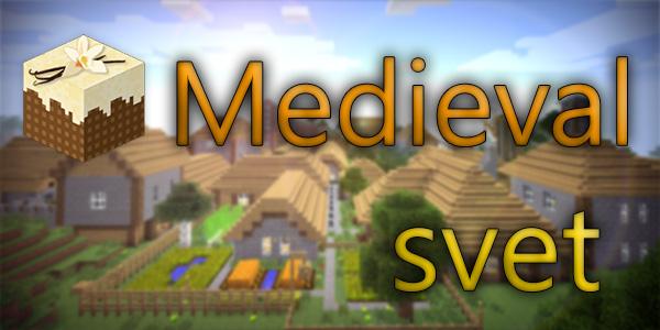 Medieval Svet